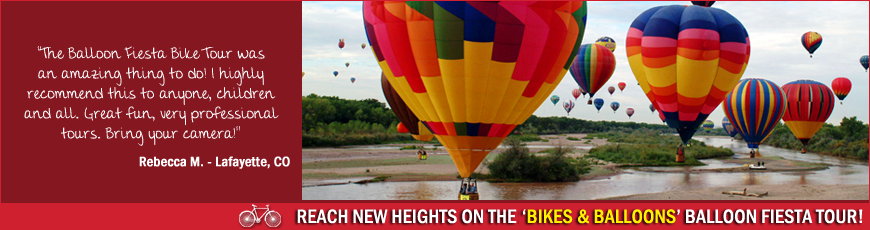 Routes bicycle tours hosts albuquerque's best balloon fiesta bike tours - vip tours,
