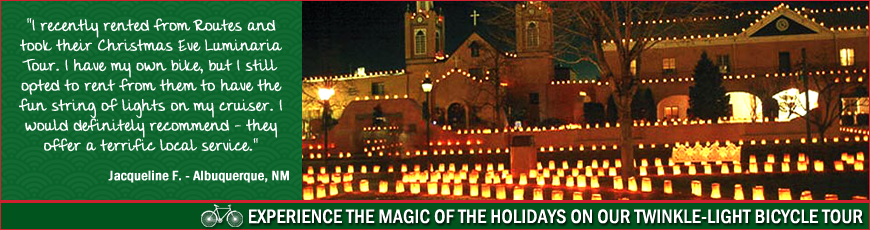 Routes Rentals u0026 Tours - Albuquerque Luminaria Holiday Bike Tour  sc 1 st  Routes Rentals & Lights u0026 Luminarias Bike Tour | Routes Bicycle Tours u0026 Rentals Inc azcodes.com