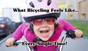 Riding a bike is FUN!