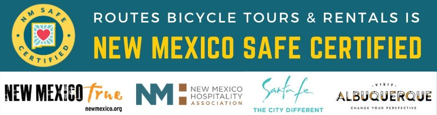 Routes Bicycle Tours and Rentals is New Mexico State Certified as Using Safe COVID-19 Practices